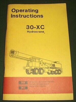 Bucyrus-erie 30-xc Hydro-crane Operator Operation Maintenance Manual Book