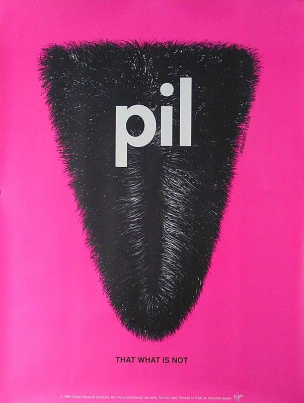 Public Image Limited P.I.L. 1991 That What Is Not Promo Poster Sex Pistols