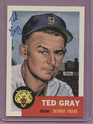 1953 Autographed Archive in Sharpie, #52 Ted Gray](Gray Sharpie)