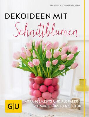Dekoideen mit Schnittblumen  Arrangements und floraler Schmuck fürs ganze J ...