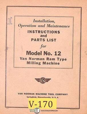 Van Norman 12 Milling Installation Operations Maintenance And Parts Manual 1948