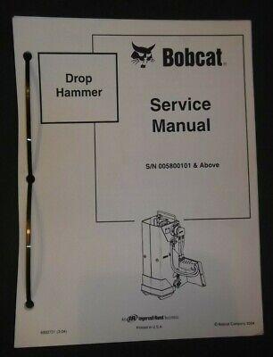 Bobcat Drop Hammer Shop Service Repair Workshop Manual 6902721 Sn 005800101-up