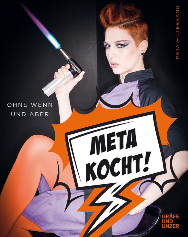 Meta kocht!  Ohne Wenn und Aber  Gräfe und Unzer Einzeltitel  Deutsch Meta  ...