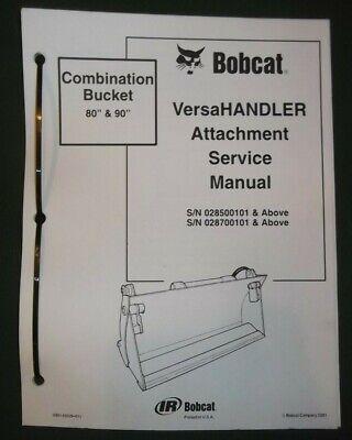 Bobcat Versahandler 80 90 Combination Bucket Service Repair Workshop Manual