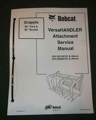 Bobcat Versahandler 90 Fork Bucket Service Shop Repair Workshop Manual 6901449