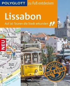 POLYGLOTT Reiseführer Lissabon zu Fuß entdecken von Sara Lier (2016, Ringbuch)