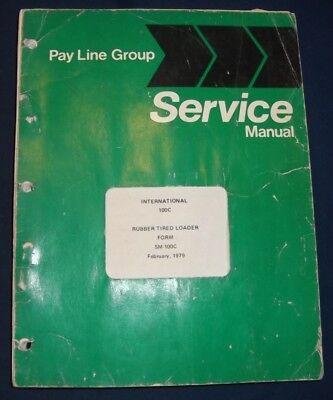 International Pay Line 100c Wheel Loader Service Shop Repair Workshop Manual