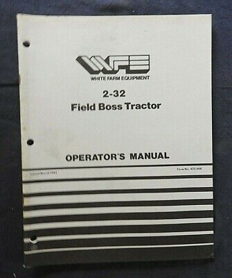 Genuine White 2-32 Field Boss Tractor Operators Manual Very Good