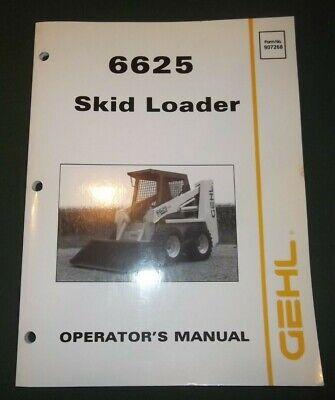 Gehl 6625 Skid Loader Operator Operation Maintenance Book Manual 907268