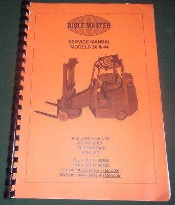 Aisle-master 20 44 Forklift Lift Truck Service Shop Repair Workshop Manual