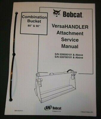 Bobcat Versahandler 80 90 Bucket Service Shop Repair Workshop Manual 6901450