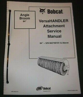 Bobcat 84 Versahandler Angle Broom Service Shop Repair Workshop Manual 6901448