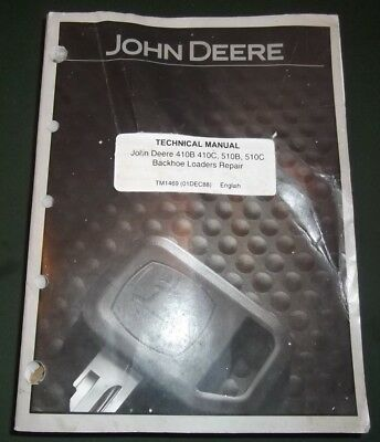 John Deere 410b 410c 510b 510c Backhoe Technical Service Repair Manual Tm1469