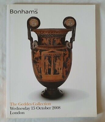 BONHAMS CATALOGUE THE GEDDES COLLECTION OF ANTIQUITIES OCT08 ++