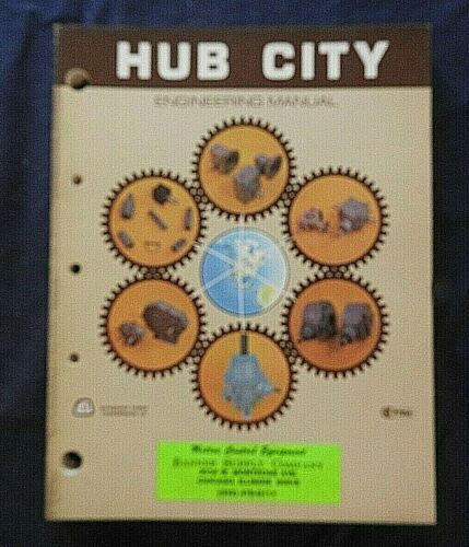 1978 HUB CITY POWER TRANSMISSION MECHANICAL ENGINEERING MANUAL ABERDEEN SD NICE
