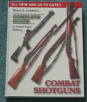 U.S. MILITARY COMBAT SHOTGUNS - Canfield  **RETAIL TRADE EDITION**