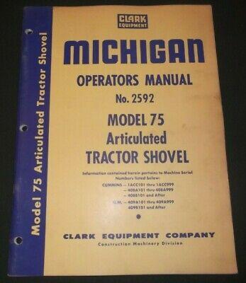 Clark Michigan Model 75 Tractor Loader Operation Maintenance Manual Book