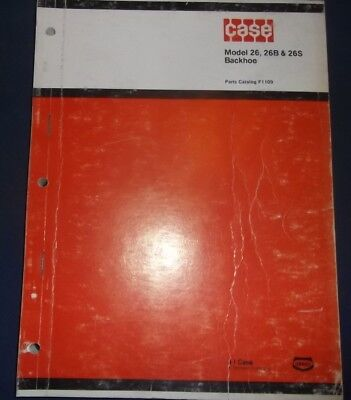 Case Model 26 26b 26s Backhoes Parts Book Manual 480ck 310g 450 Crawler Dozer