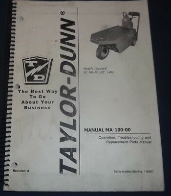 Taylor Dunn Sc-100-00 Stock Chaser Parts Operation Troubleshooting Manual Book