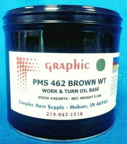 GRAPHIC PMS 462 BROWN WORK & TURN OIL BASE INK 5 Lbs. NEW