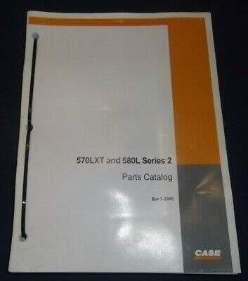 Case 570lxt 580l Series 2 Loader Backhoe Parts Book Manual