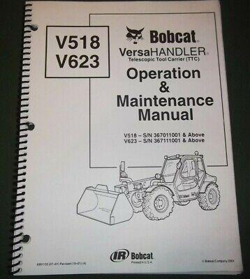 Bobcat V518 V623 Versahandler Operator Operation Maintenance Manual Book