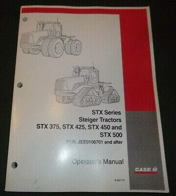 Case Stx375 Stx425 Stx450 Stx500 Steiger Tractor Operation Maintenance Manual