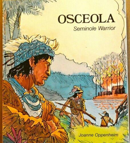 NEW! Osceola - Seminole Warrior - Native American Indian Book