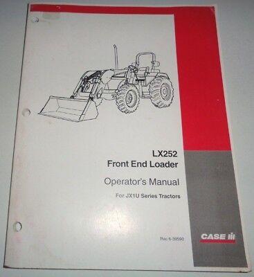 Case Ih Lx252 Loader Operators Owners Maintenance Manual Cih Fits Jxu Tractors