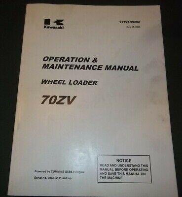Kawasaki 70zv Wheel Loader Operation Operator Maintenance Manual