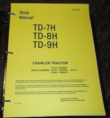 Komatsu Td-7h Td-8h Td-9h Crawler Tractor Dozer Service Shop Repair Manual Book