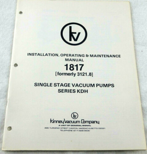 Kinney Vacuum Co 1817 Single Stage Vacuum Pumps Series KDH Manual OEM Free Ship