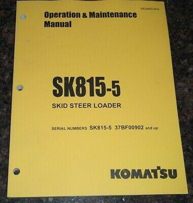 Komatsu Sk815-5 Skid Steer Loader Operation Maintenance Book Manual 37bf00902-