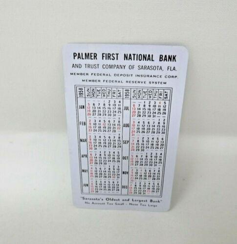 1958 Plastic Pocket Calendar for Palmer First National Bank -- Sarasota, FL