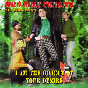 Billy-Childish-Thee-Headcoats-I-Am-The-Object-Of-Your-Desire-NEW-CD