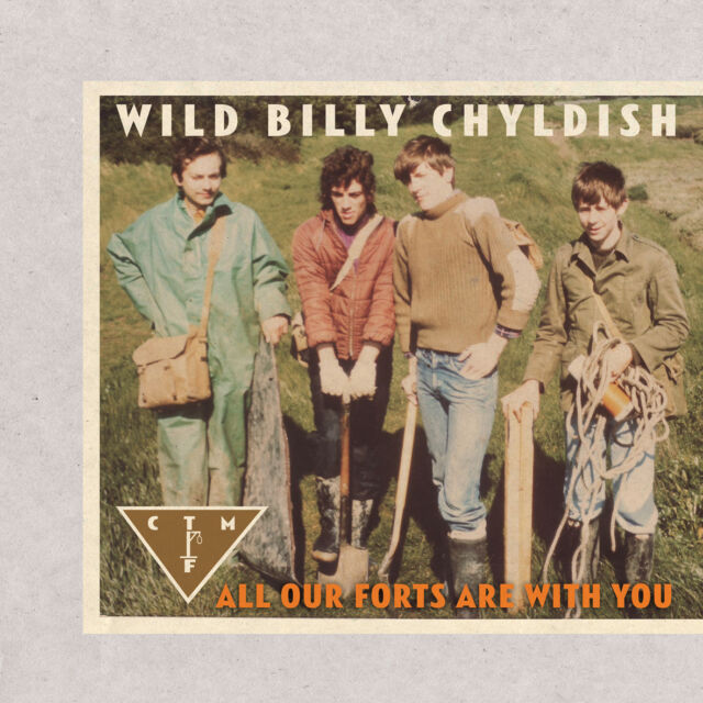 CTMF - All Our Forts Are With You LP (Billy Childish)