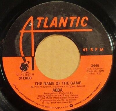 "The Name Of The Game by ABBA 7"" single 45rpm (1977 Atlantic 3449)"