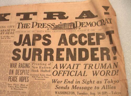 NEWSPAPER JAPANESE ACCEPT SURRENDER! AUGUST 14, 1945 PRESS DEMOCRAT SANTA ROSA