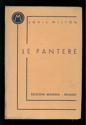 WILTON LOUIS LE PANTERE ED. MINERVA 1937 STEM 17 GIALLI POLIZIESCHI