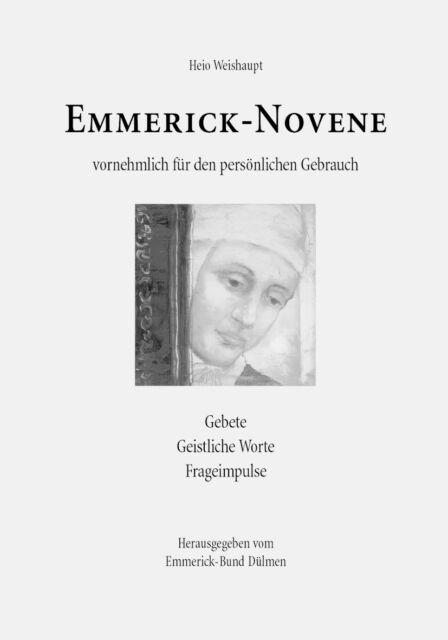 Anna Katharina Emmerick Novene vornehmlich für den persönlichen Gebrauch