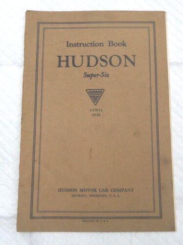 1926 Hudson Motor Car Company Super Six Owner