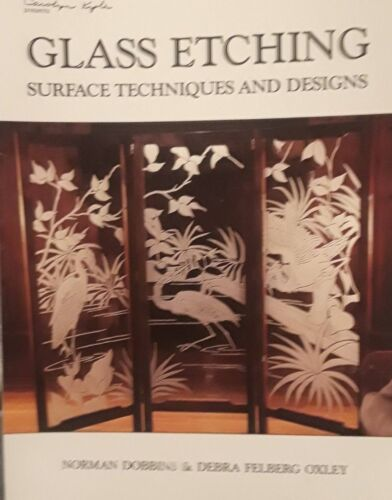 Glass Etching Techniques & Designs Book 1988 Templates Art N. Dobbins D. Oxley