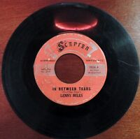Rare-Northern-Soul-Lenny-Miles-Scepter-1218-45rpm-I-know-Love-In-Between-Tears
