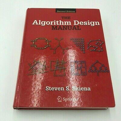 The Algorithm Design Manual by Steven S. Skiena (2010, (The Algorithm Design Manual By Steven Skiena)