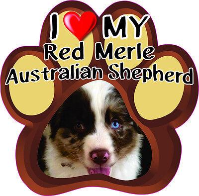 I LOVE MY RED MERLE Australian Shepherd Bumper sticker PAW #254 Australian Shepherd Bumper Sticker