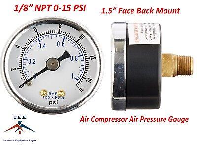 Air Compressor Pressurehydraulic Gauge 1.5 Face Back Mount 18 Npt 0-15 Psi