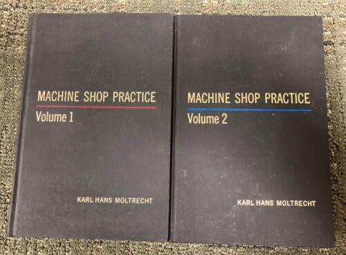 1971 MACHINE SHOP PRACTICE HARDBACK BOOKS VOLUMES I & II: KARL HANS MOLTRECHT