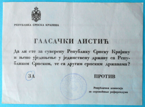REPUBLIKA SRPSKA KRAJINA RSK KNIN Ballot forReferendum Croatia Serbia Yugoslavia