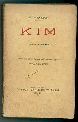 KIPLING RUDYARD KIM ROMANZO INDIANO VALLARDI 1913 I° EDIZ.
