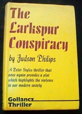the larkspur conspiracy judson philips HB DJ victor gollancz 1974 good clean bk.